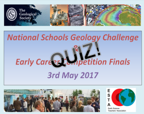 2017 National Schools Geology Challenge quick fire quiz –ANSWERS!